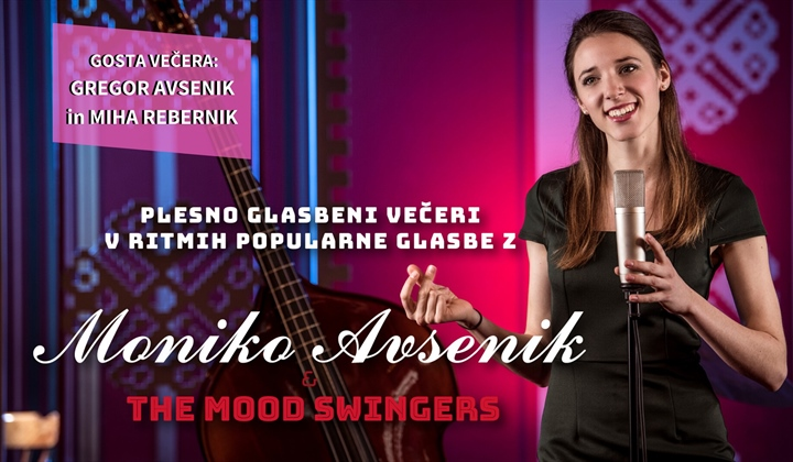 Plesni večer z Moniko Avsenik in The Mood Swingers, sobota 29.2.2020
